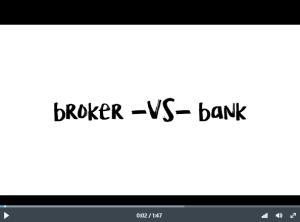 Broker vs. Banker